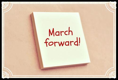 March Forward!
